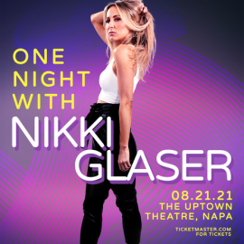 Nikki Glaser at Uptown Theater Napa CA