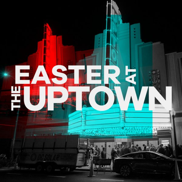 Easter Sunday At The Uptown