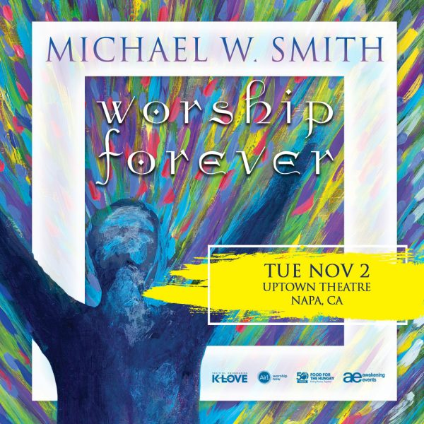 Michael W. Smith: Worship Forever (RESCHEDULED)
